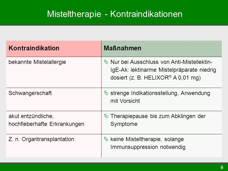 Misteltherapie - Kontraindikationen