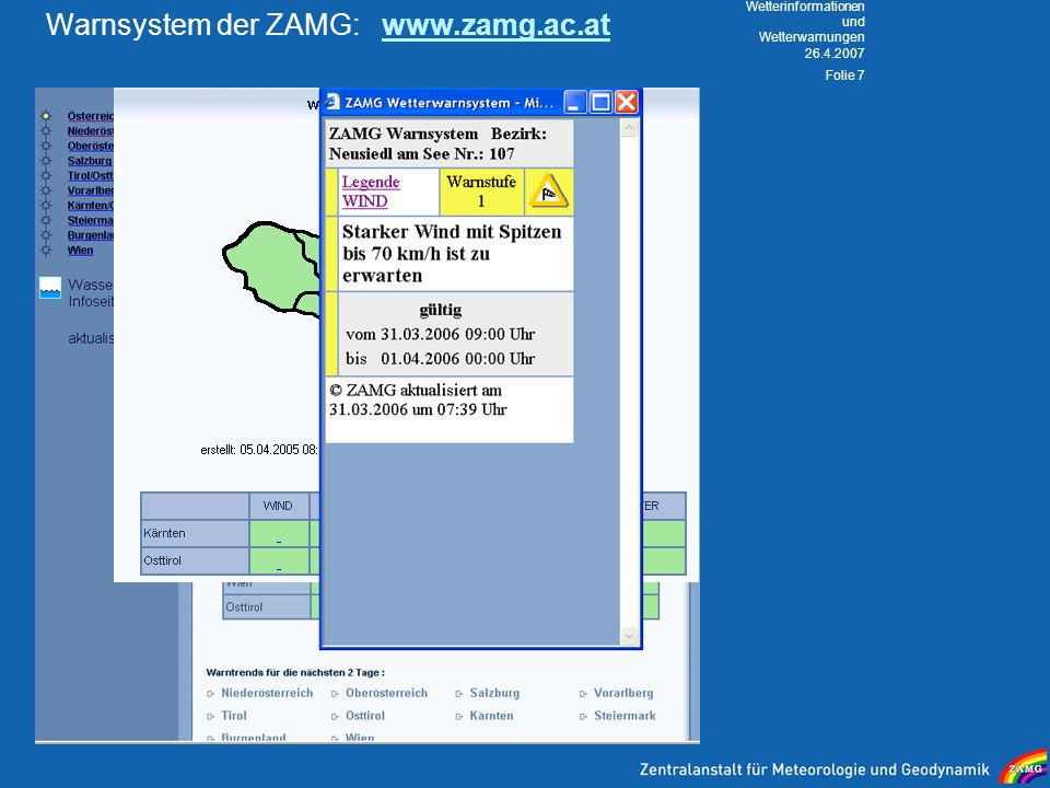 Warnsystem der ZAMG: www.zamg.ac.at