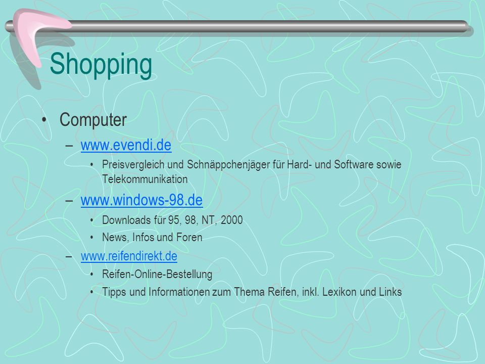 Shopping Computer www.evendi.de www.windows-98.de www.reifendirekt.de