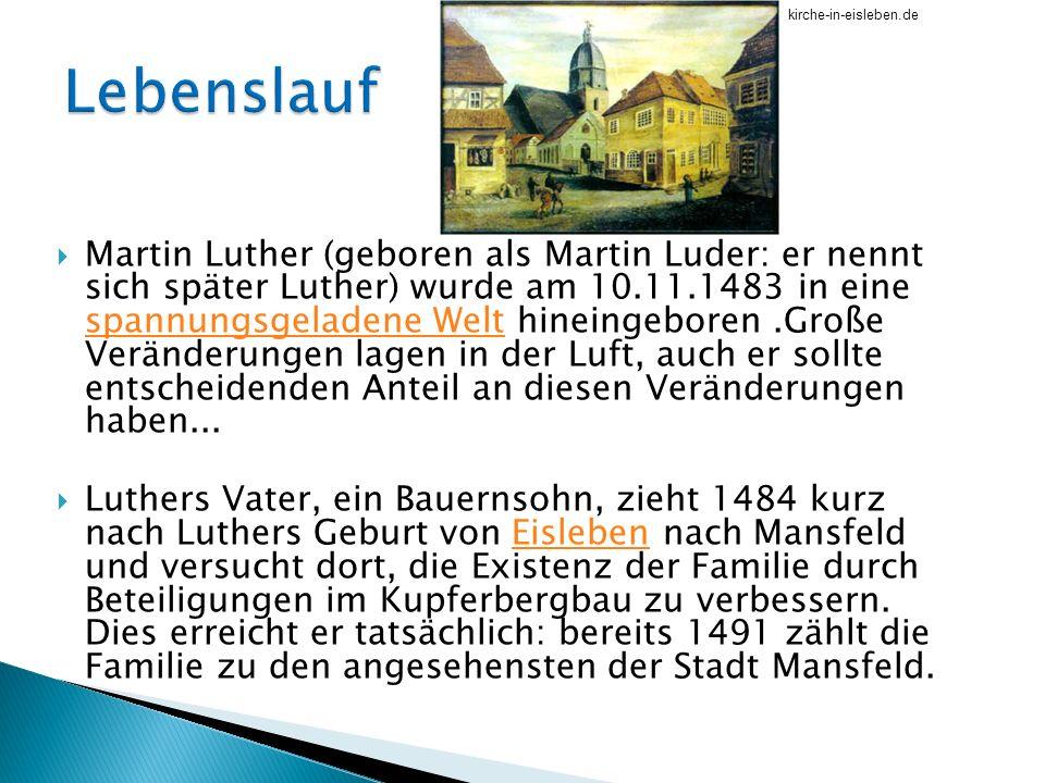kirche in eislebende lebenslauf - Martin Luther Lebenslauf
