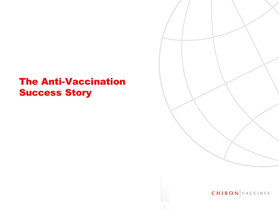 The Anti-Vaccination Success Story