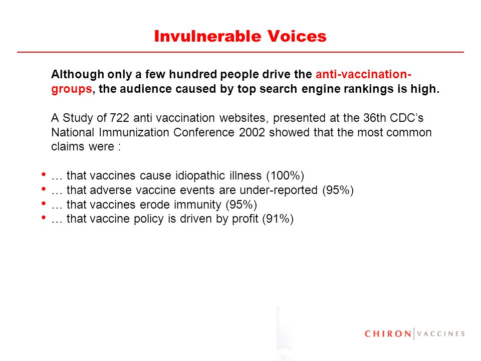 Invulnerable Voices Although only a few hundred people drive the anti-vaccination-groups, the audience caused by top search engine rankings is high.