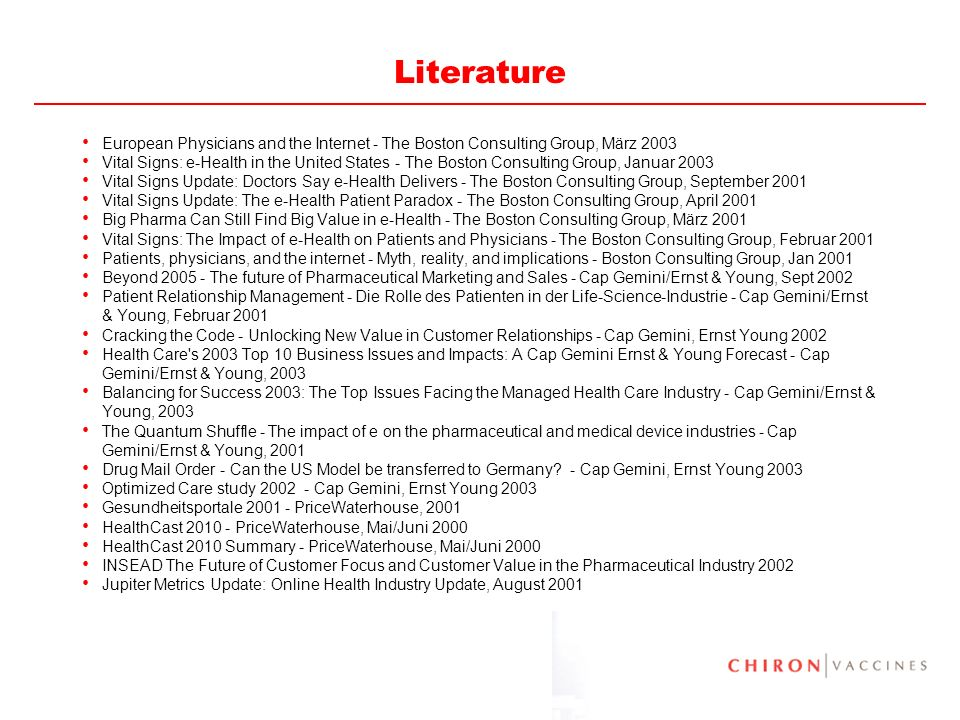 Literature European Physicians and the Internet - The Boston Consulting Group, März 2003.