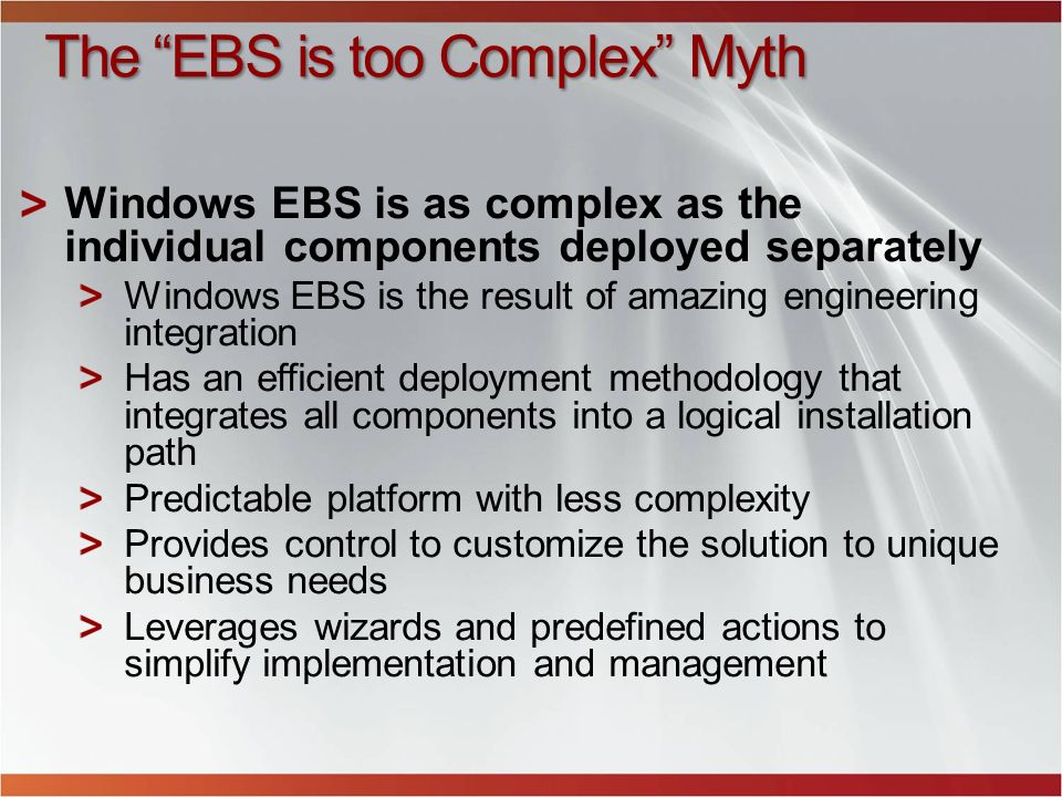 The EBS is too Complex Myth