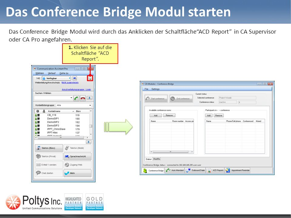 Das Conference Bridge Modul starten