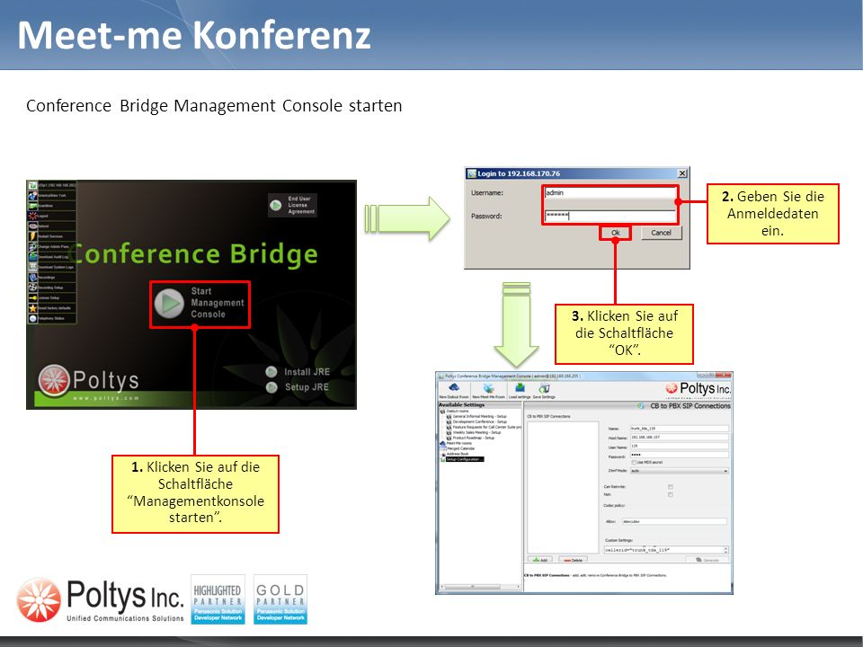 Meet-me Konferenz Conference Bridge Management Console starten