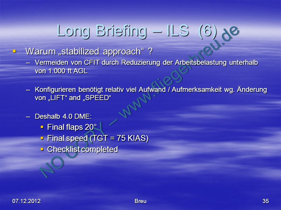 "Long Briefing – ILS (6) Warum ""stabilized approach Final flaps 20°"