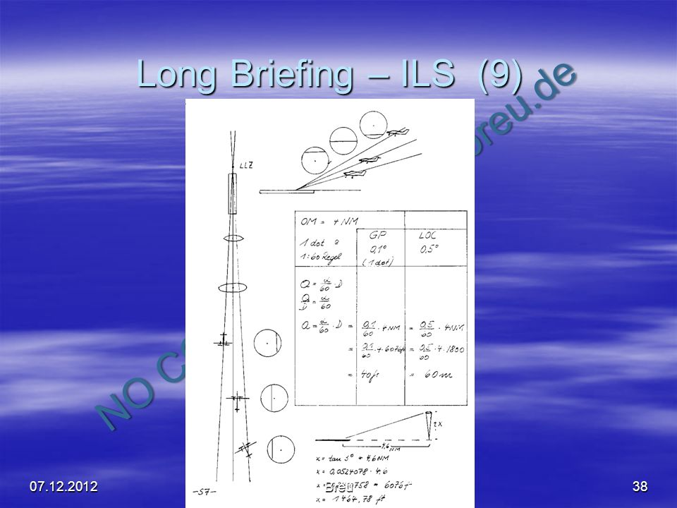 Long Briefing – ILS (9) 07.12.2012 Breu
