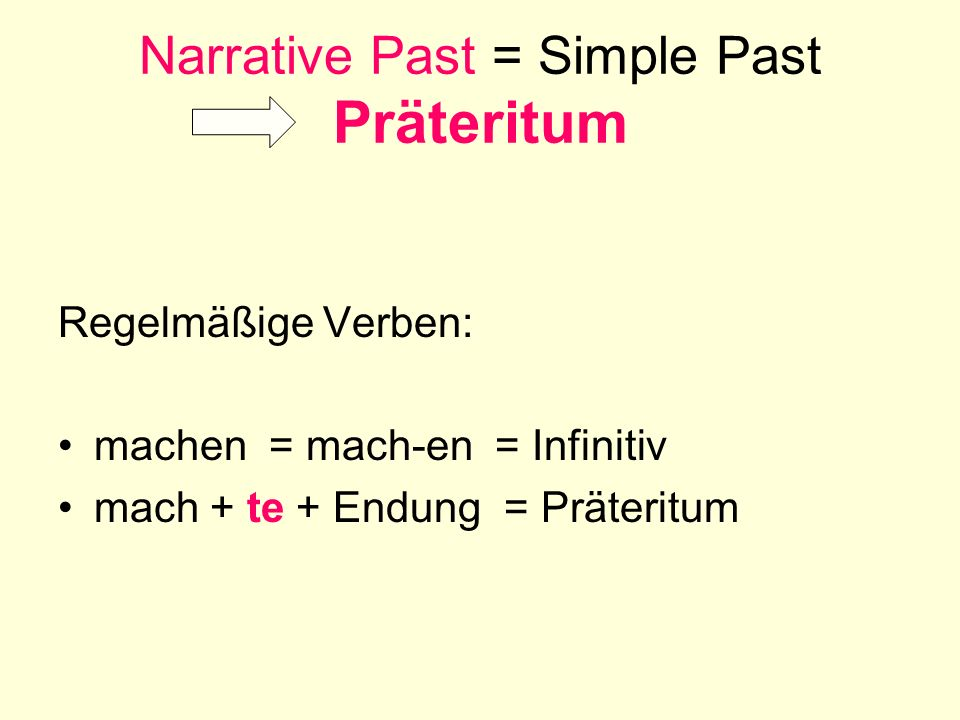 Narrative Past = Simple Past Präteritum