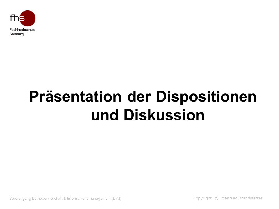 Präsentation der Dispositionen