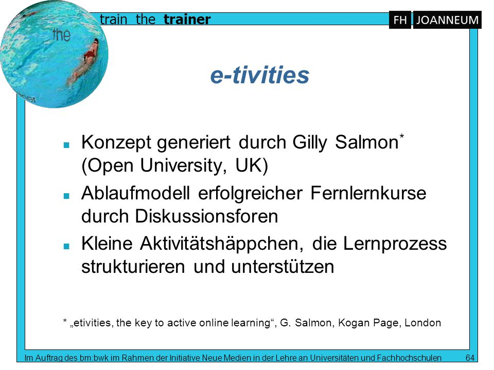 e-tivities Konzept generiert durch Gilly Salmon* (Open University, UK)