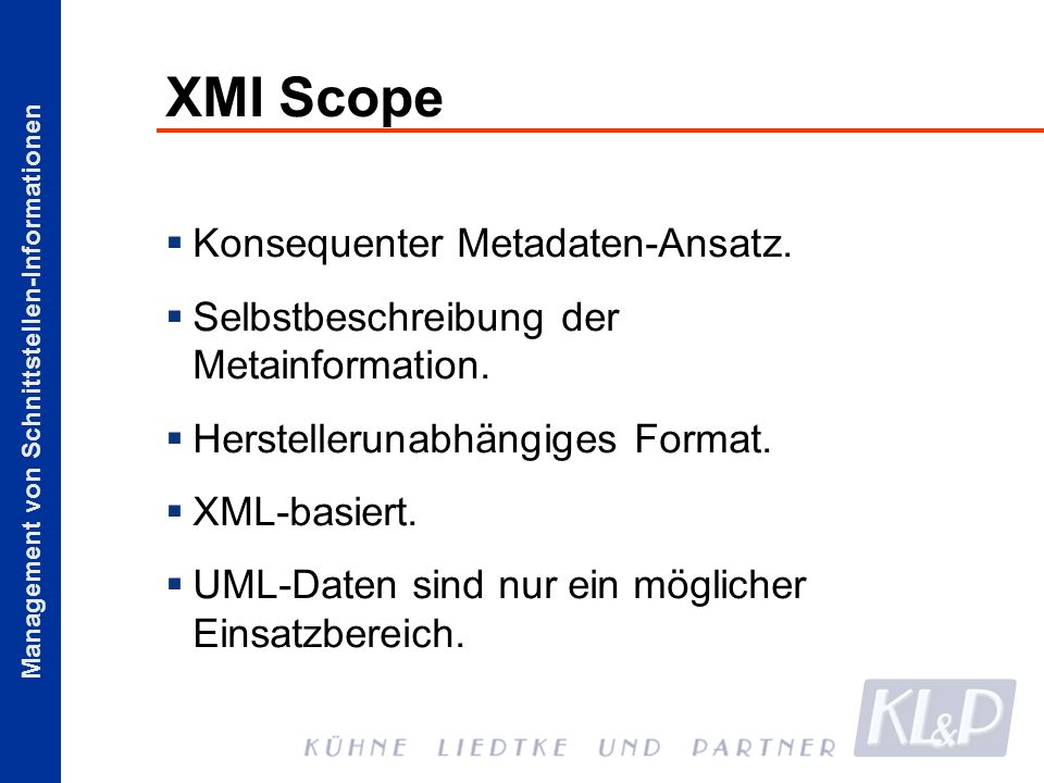 XMI Scope Konsequenter Metadaten-Ansatz.