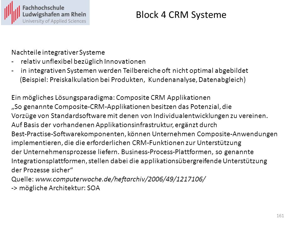 Block 4 CRM Systeme Nachteile integrativer Systeme