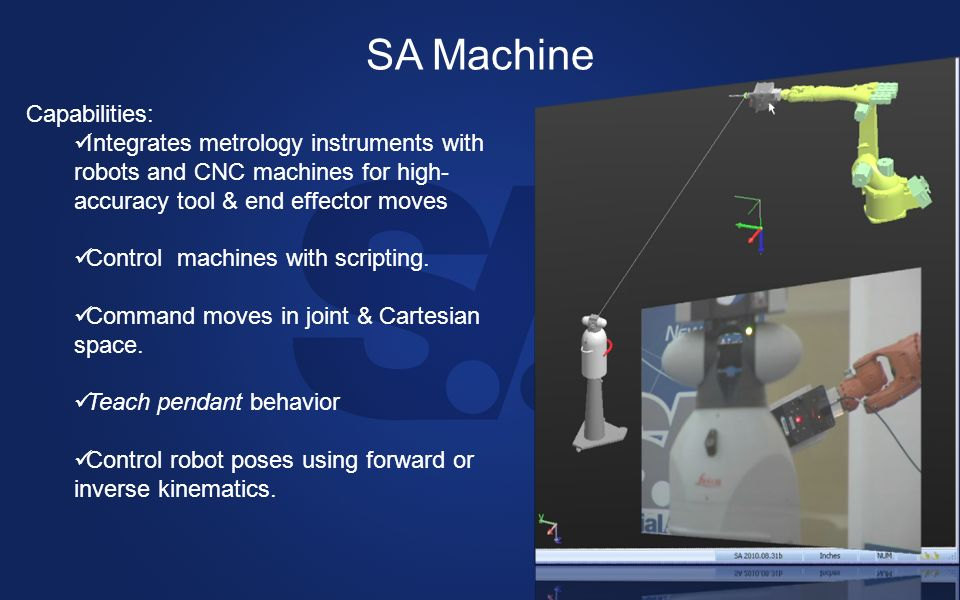 SA Machine Capabilities: