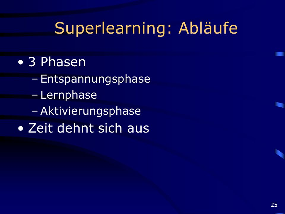 Superlearning: Abläufe