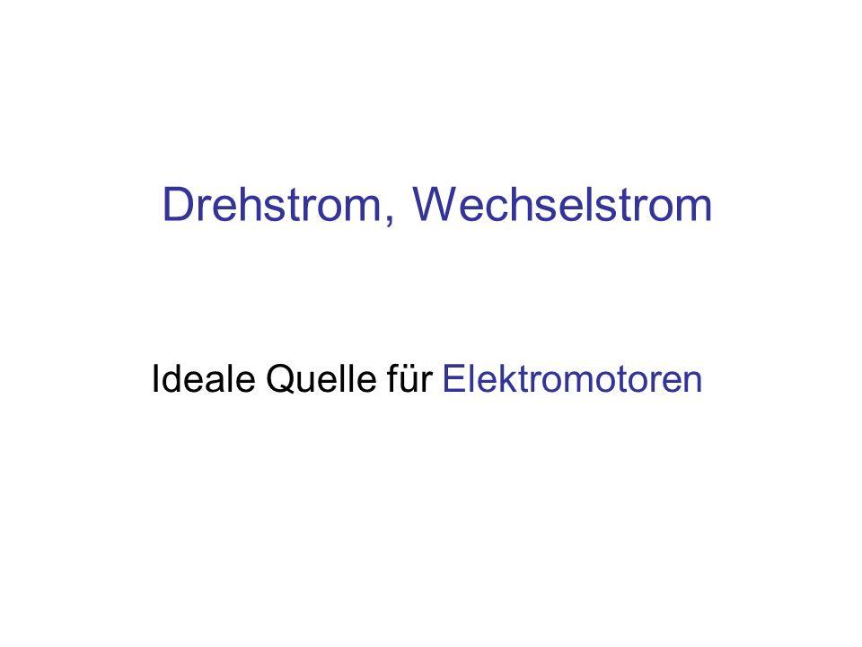 Drehstrom, Wechselstrom - ppt herunterladen