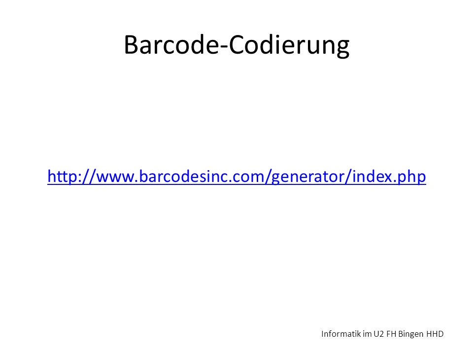 Barcode-Codierung http://www.barcodesinc.com/generator/index.php