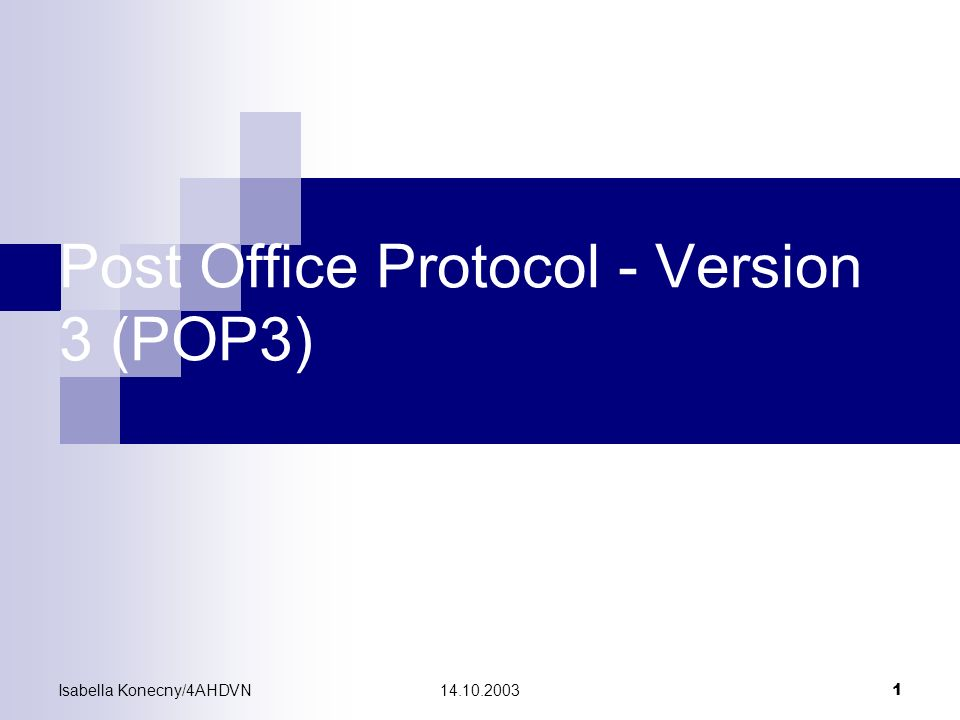 Post Office Protocol - Version 3 (POP3)