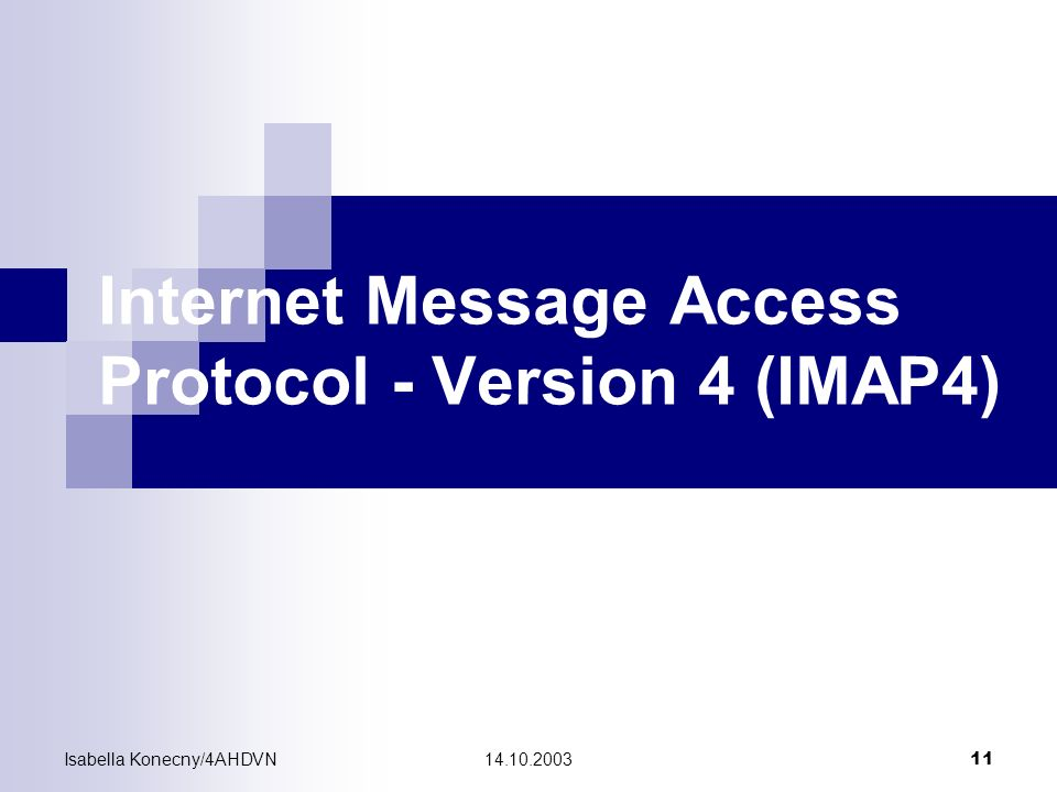 Internet Message Access Protocol - Version 4 (IMAP4)