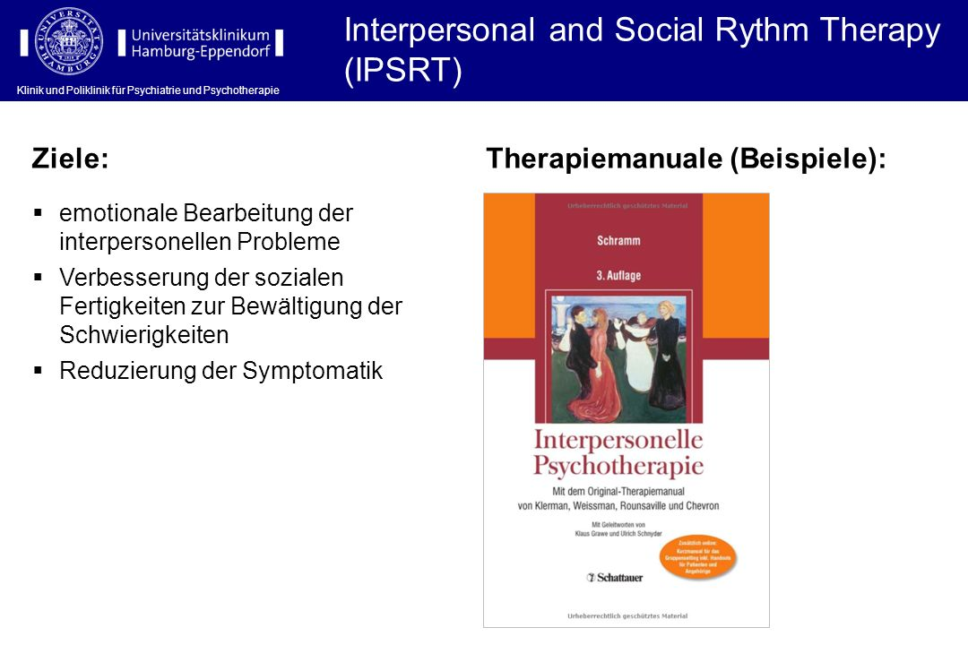 Interpersonal and Social Rythm Therapy (IPSRT)