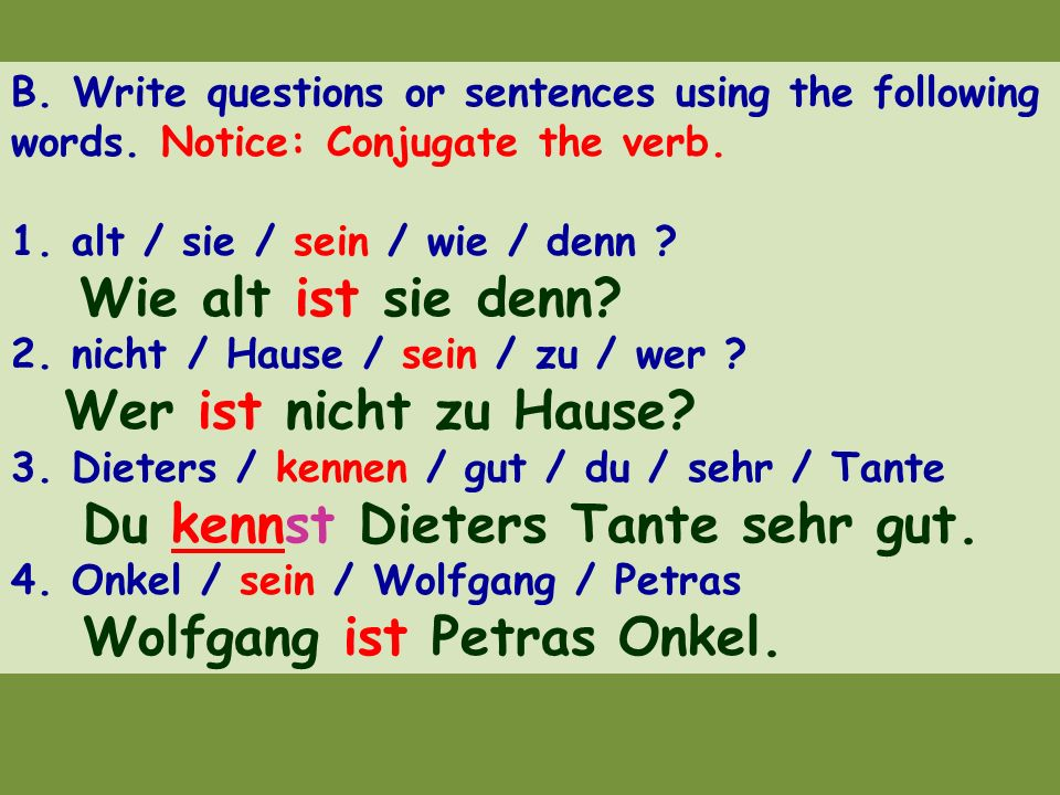 B. Write questions or sentences using the following words
