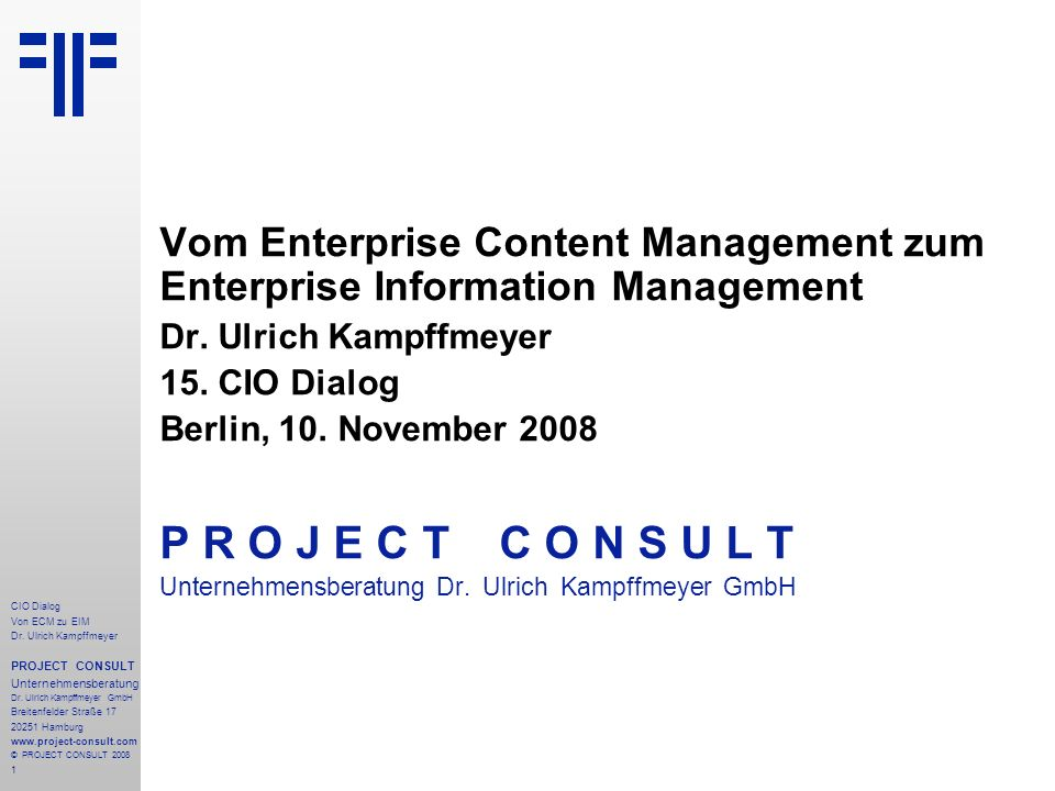 Vom Enterprise Content Management zum Enterprise Information Management