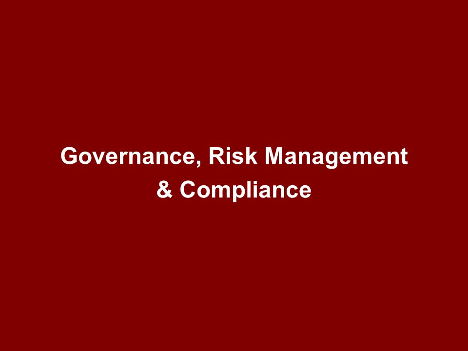 Governance, Risk Management