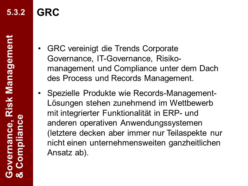 GRC Governance, Risk Management & Compliance 5.3.2