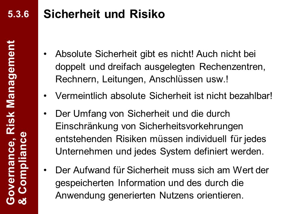 Sicherheit und Risiko Governance, Risk Management & Compliance 5.3.6