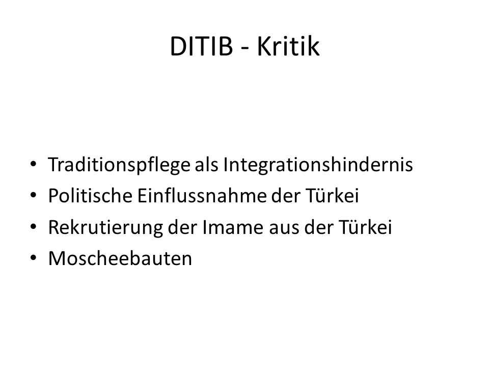 DITIB - Kritik Traditionspflege als Integrationshindernis