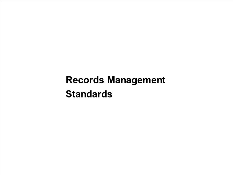 Records Management Standards PROJECT CONSULT Unternehmensberatung PDV