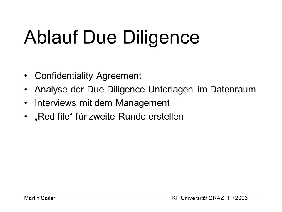 Ablauf Due Diligence Confidentiality Agreement