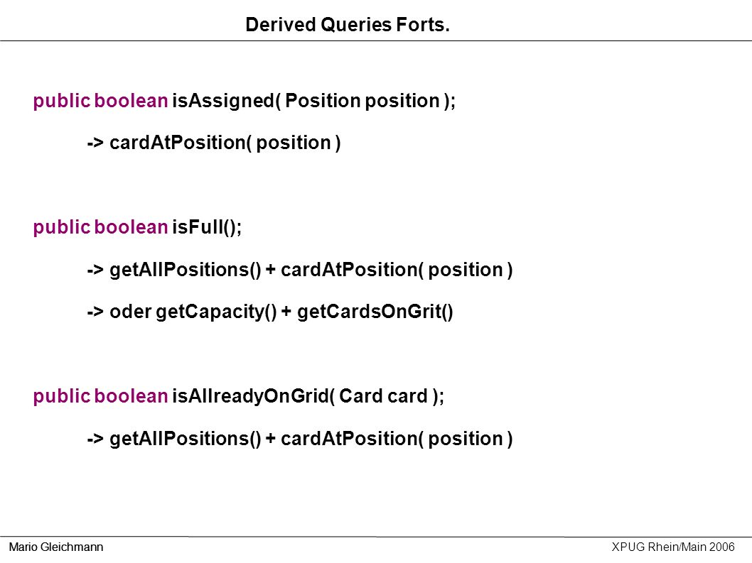 public boolean isAssigned( Position position );
