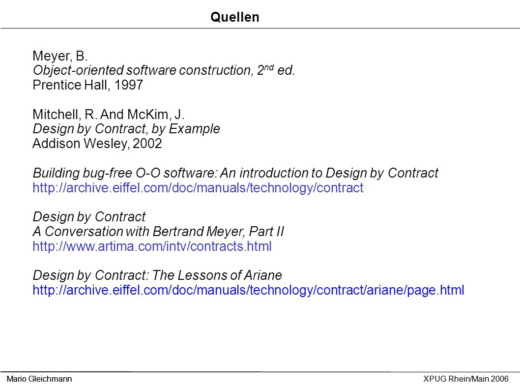 Object-oriented software construction, 2nd ed. Prentice Hall, 1997