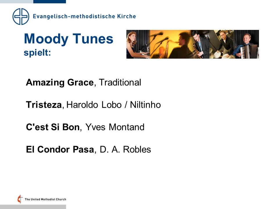 Moody Tunes spielt: Amazing Grace, Traditional