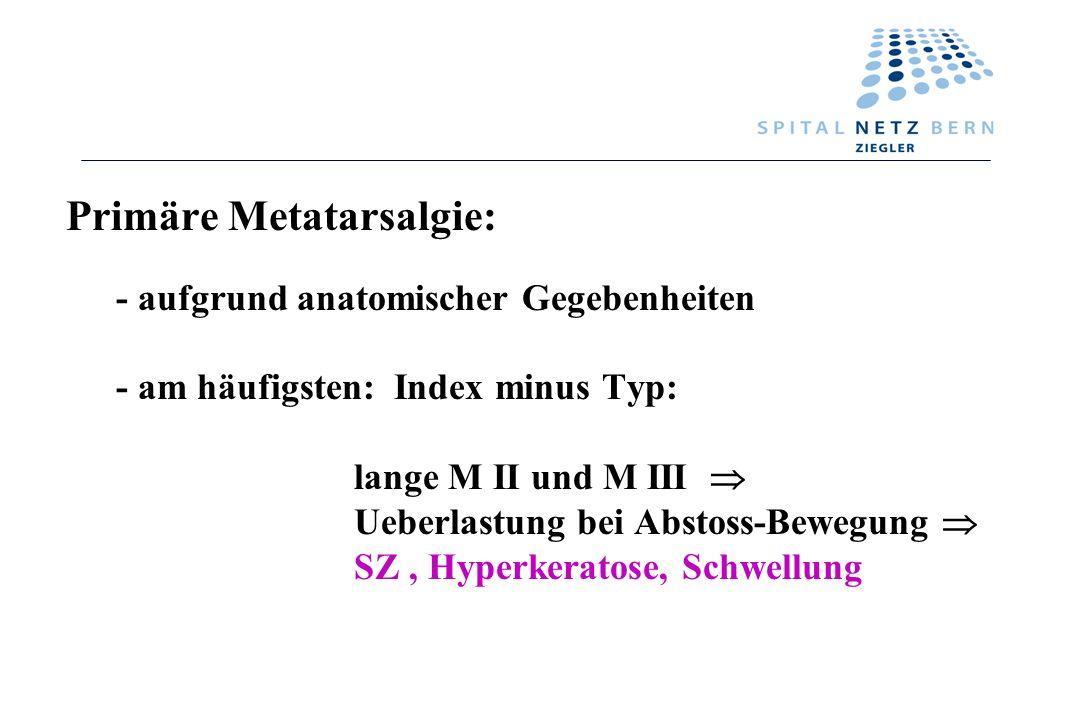 Metatarsalgie Lokalisierter oder generalisierter Schmerz am - ppt ...