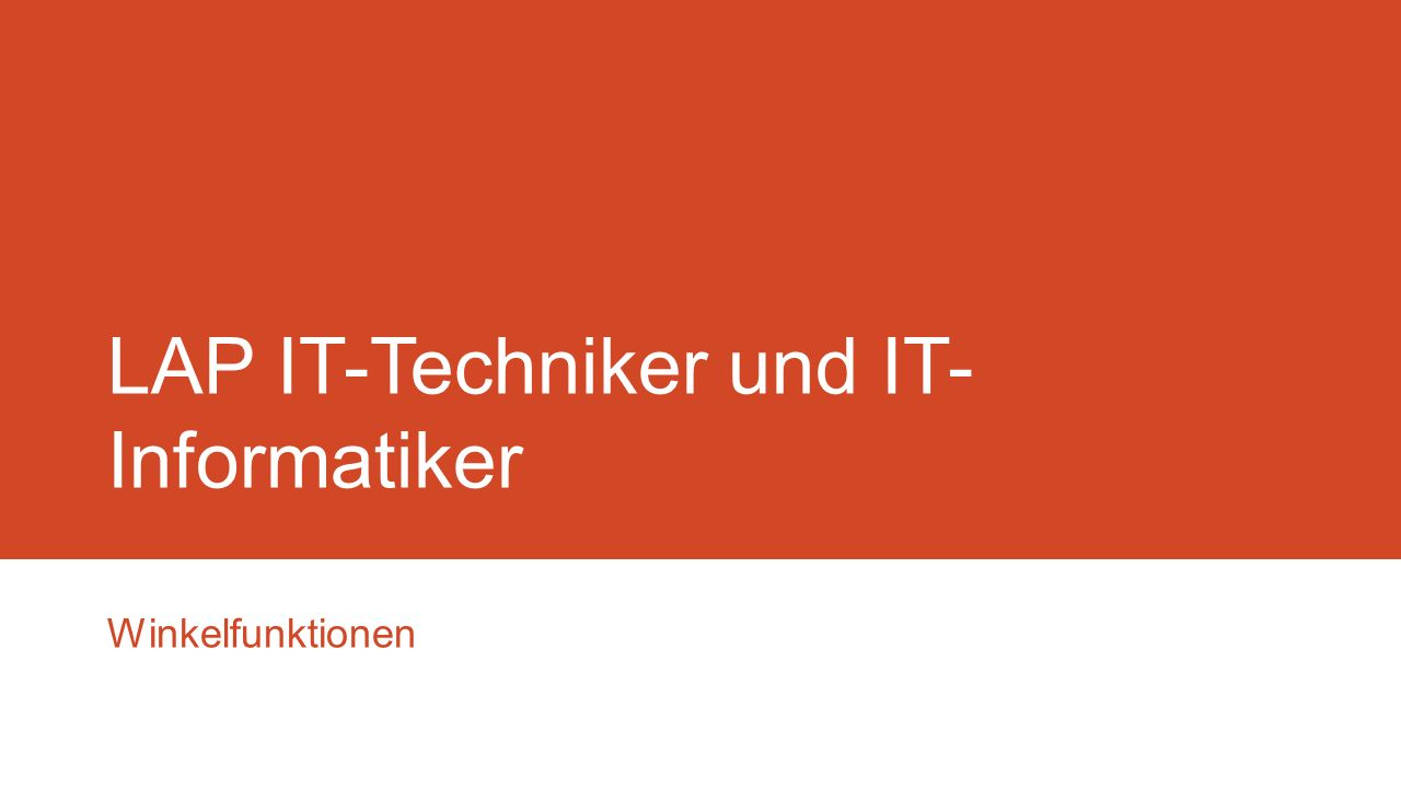 LAP IT-Techniker und IT-Informatiker