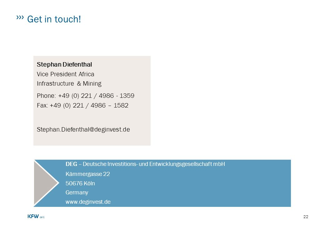 Get in touch! Stephan Diefenthal Vice President Africa Infrastructure & Mining. Phone: +49 (0) 221 / 4986 - 1359 Fax: +49 (0) 221 / 4986 – 1582.