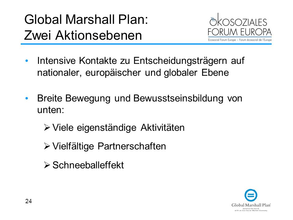 Global Marshall Plan: Zwei Aktionsebenen