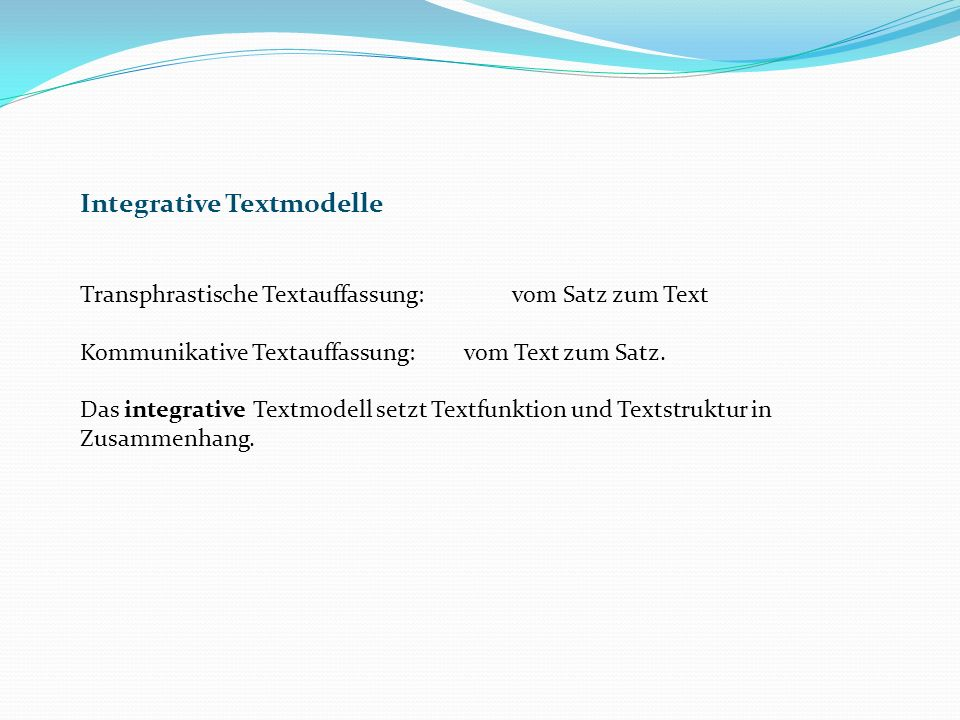 Integrative Textmodelle