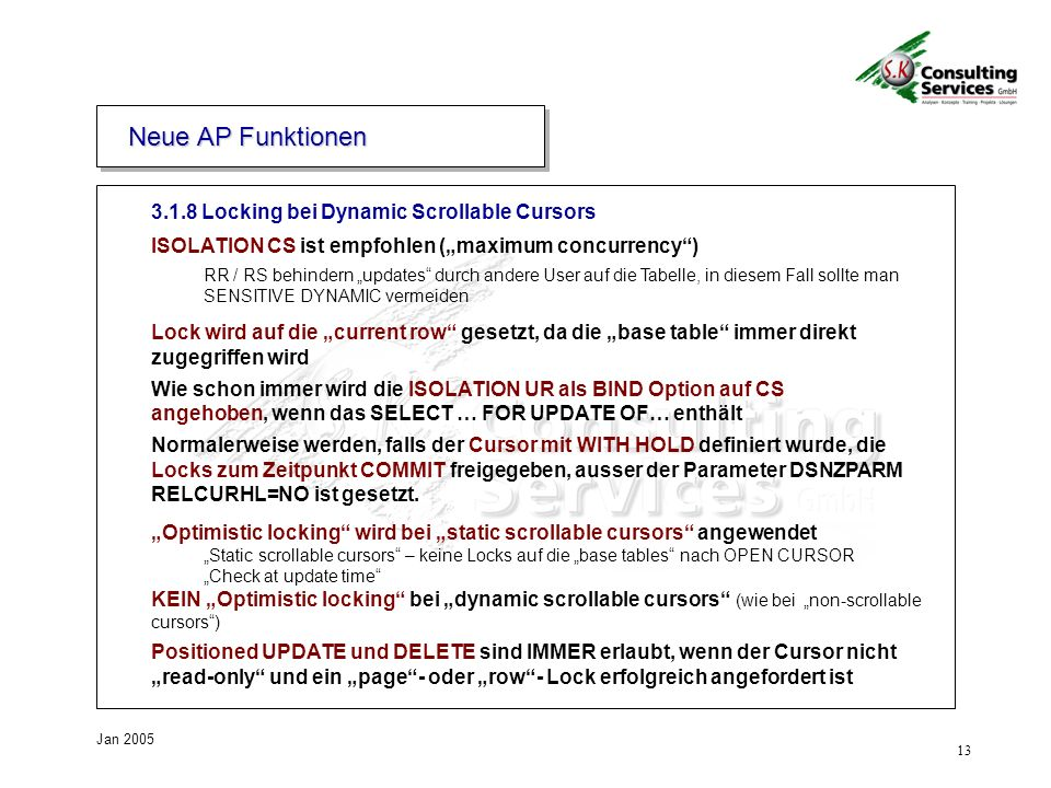 Neue AP Funktionen 3.1.8 Locking bei Dynamic Scrollable Cursors