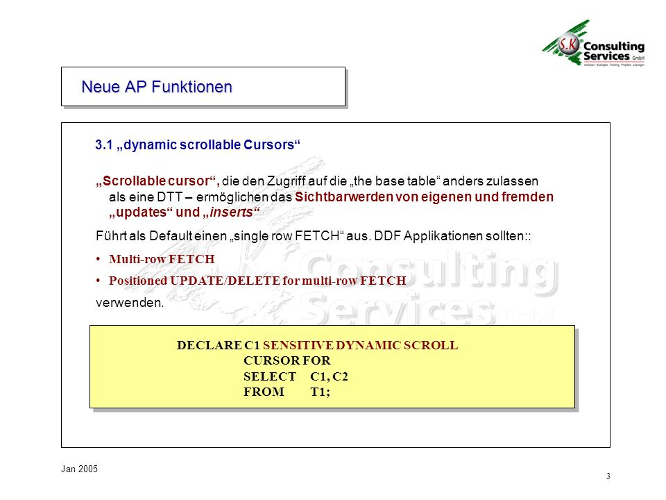 "Neue AP Funktionen 3.1 ""dynamic scrollable Cursors"