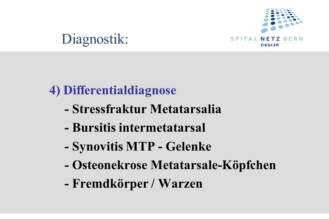 Diagnostik: 4) Differentialdiagnose - Stressfraktur Metatarsalia