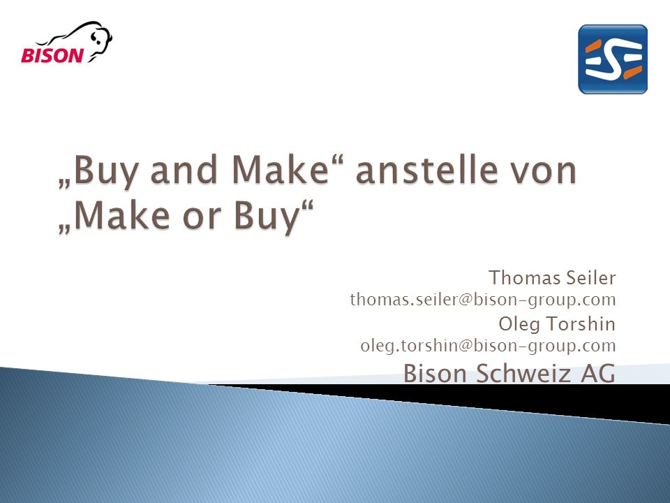 """Buy and Make anstelle von ""Make or Buy"