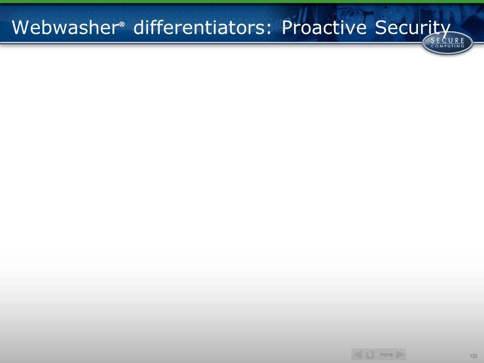 Webwasher® differentiators: Proactive Security