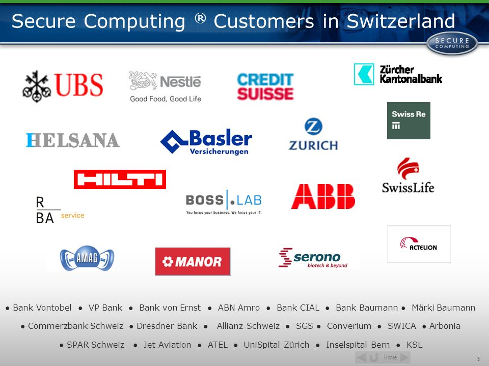 Secure Computing ® Customers in Switzerland