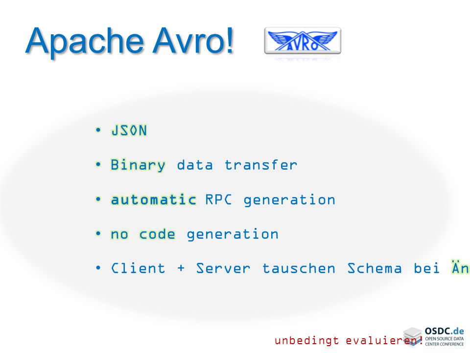 Apache Avro! JSON Binary data transfer automatic RPC generation