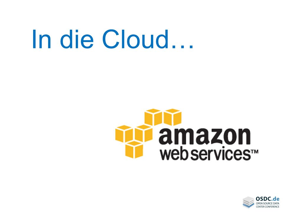 In die Cloud…