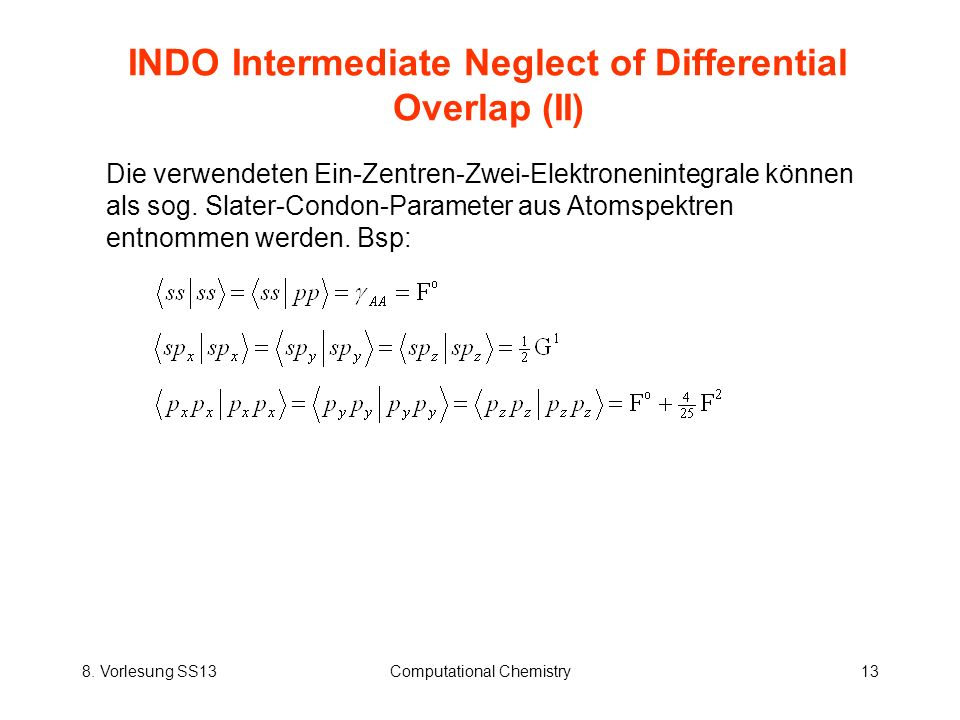 INDO Intermediate Neglect of Differential Overlap (II)