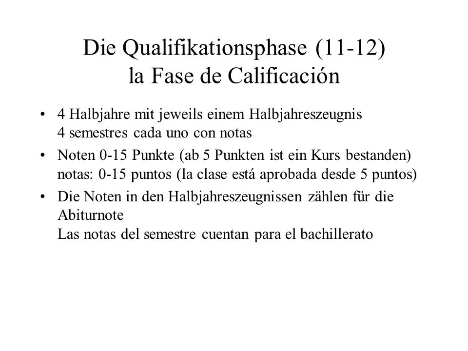 Die Qualifikationsphase (11-12) la Fase de Calificación